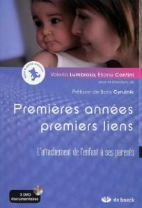 Premières années, premiers liens - Valeria Lumbroso - Valerie Lumbroso - De Boeck 2010 - Nathan 2006